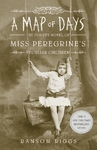 A Map of Days - Ransom Riggs (Hardcover)