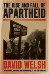 Rise and Fall of Apartheid - David Welsh (Paperback)