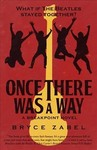 Once There Was a Way - Bryce Zabel (Paperback)