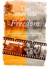The Other Side of Freedom - Gregory F. Houston (Paperback)