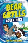 Bear Grylls Adventure 4: the Sea Challenge - Bear Grylls (Paperback)