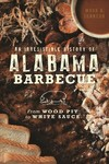 An Irresistible History of Alabama Barbecue - Mark A. Johnson (Paperback)