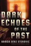 Dark Echoes of the Past - Ramón Díaz Eterovic (Paperback)