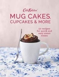 Cath Kidston Mug Cakes, Cupcakes and More! - Cath Kidston (Hardcover) - Cover