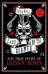 Last of the Giants - Mick Wall (Paperback)