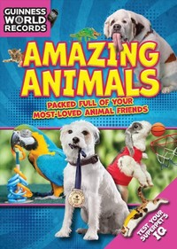 Amazing Animals - Guinness World Records Limited (Hardcover) - Cover