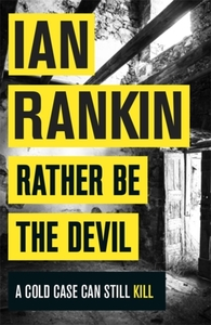 Rather Be the Devil - Ian Rankin (Paperback)