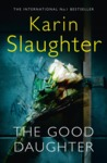 Good Daughter - Karin Slaughter (Trade Paperback)