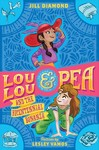 Lou Lou and Pea and the Bicentennial Bonanza - Jill Diamond (Hardcover)