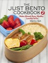 The Just Bento Cookbook 2 - Makiko Itoh (Paperback)