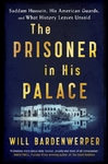 The Prisoner in His Palace - Will Bardenwerper (Trade Paperback)