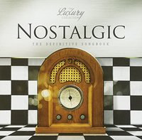 Various Artists - Luxury Collection-Nostalgic / Various (CD) - Cover