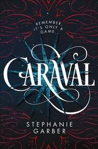 Caraval - Stephanie Garber (Hardcover) - Cover
