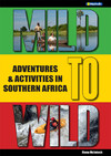 Mild to Wild (Southern Africa Adventure & Act)