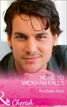 Home to Wickham Falls - Rochelle Alers (Paperback)