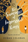 Summer of Impossible Things - Rowan Coleman (Hardcover)