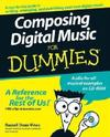 Composing Digital Music For Dummies - Russell Dean Vines (Paperback)