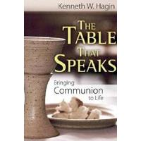 Table That Speaks Bringing Communion to Life - Kenneth Hagin (Paperback)