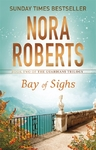 Bay of Sighs - Nora Roberts (Paperback)