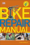 Bike Repair Manual - Chris Sidwells (Paperback)