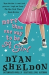 More Than One Way to Be a Girl - Dyan Sheldon (Paperback)