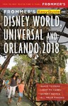 Frommer's Easyguide to Disney World, Universal and Orlando 2018 - Jason Cochran (Paperback)