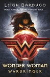 Wonder Woman: Warbringer (DC Icons Series) - Leigh Bardugo (Paperback)