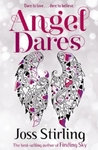 Angel Dares - Joss Stirling (Paperback)