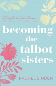 Becoming the Talbot Sisters - Rachel Linden (Paperback) - Cover