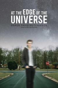 At the Edge of the Universe - Shaun David Hutchinson (Paperback)