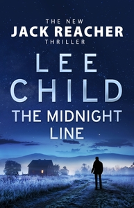 Midnight Line - Lee Child (Hardcover)