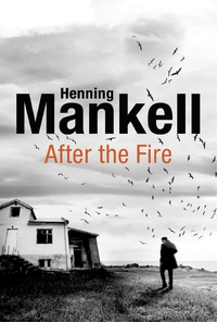 After the Fire - Henning Mankell (Hardcover)