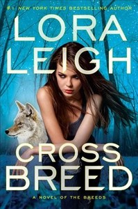 Cross Breed - Lora Leigh (Hardcover)