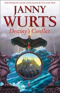 Destiny's Conflict - Janny Wurts (Hardcover)