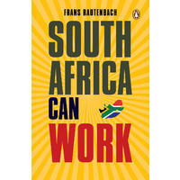 South Africa Can Work - Frans Rautenbach (Paperback)
