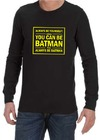 Always Be Yourself Mens Long Sleeve T-Shirt Black (XX-Large)