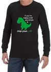If You're Happy Mens Long Sleeve T-Shirt Black (XX-Large)