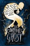 Canterville Ghost and Other Stories - Oscar Wilde (Paperback)