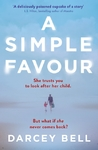 Simple Favour - Darcey Bell (Paperback)