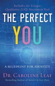 Perfect You : A Blueprint for Identity - Dr. Caroline Leaf (Paperback) - Cover