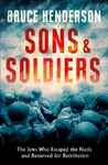 Sons and Soldiers - Bruce Henderson (Hardcover)
