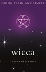 Wicca, Orion Plain and Simple - Leanna Greenaway (Paperback)