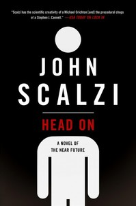 Head on - John Scalzi (Hardcover)