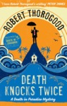 Death Knocks Twice - Robert Thorogood (Paperback)