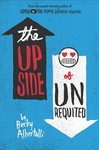 The Upside of Unrequited - Becky Albertalli (Paperback)