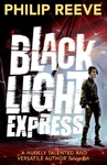 Black Light Express - Philip Reeve (Paperback)
