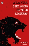 Alanna: the Song of the Lioness - Tamora Pierce (Paperback)