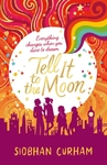 Tell It to the Moon - Siobhan Curham (Paperback)