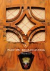 Wartime Broadcasting - Mike Brown (Paperback)