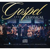 Various Artists - Gospel Goes Classical Recorded Live At Carnival City (DVD)
